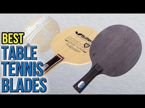 8 Best Table Tennis Blades 2017