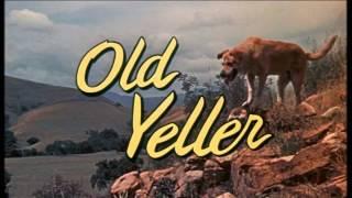 Walt Disney's Old Yeller 1957 Old Yeller Theme Song