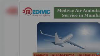 Medivic Air Ambulance in Ranchi and Mumbai- Get the Best Flight
