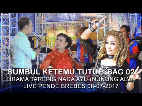 Download Sumbul Ketemu Tutup Bag 02 Drama Tarling Nada Ayu