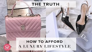 THE TRUTH: HOW TO REALLY AFFORD A LUXURY LIFESTYLE   Sophie Shohet
