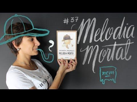#37 MELODIA MORTAL | NO CRIADO-MUDO
