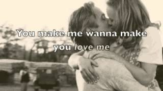 Wanna Make You Love Me By Andy Gibson Lyrics