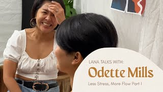 Lana Talks: Less Stress, More Flow with Miss O (Part I)