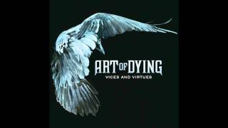 Art Of Dying-Die Trying [HD] (LYRICS)