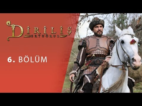 Dirilis Ertugrul Episode 6 English Subtitled - RESURRECTION