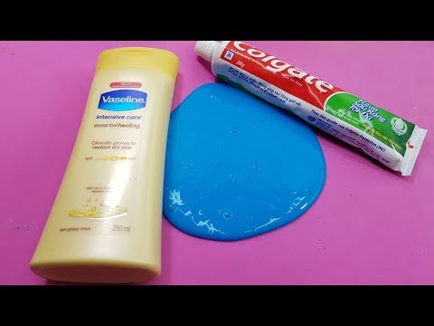 How to make vaseline and toothpaste colgate slime no borax must watch ccuart Choice Image