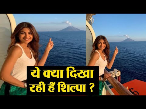 Shilpa Shetty shares her excitement to see a live volcano in italy | FilmiBeat