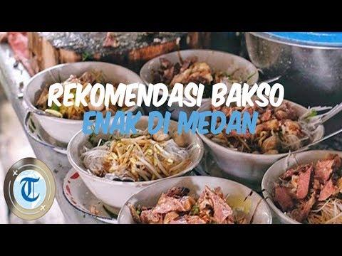 Rekomendasi 7 Bakso Enak di Medan, Selalu Laris Diserbu Pembeli