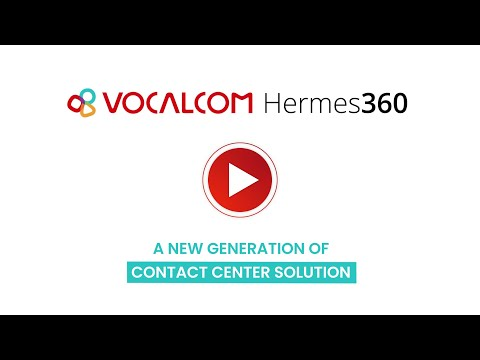 [EN] Vocalcom Hermes360: the new intuitive, Omnichannel and AI-ready Contact Center Software