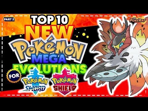 Top 10 New Mega Evolutions For Pokemon Sword Shield Generation 8