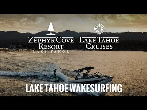Wakesurf at Zephyr Cove Resort Lake Tahoe