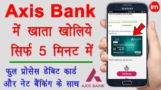 How to Open Bank Account in Axis Bank Online - मोबाइल से एक्सिस बैंक में अकाउंट खोलने का पूरा तरीका - Download this Video in MP3, M4A, WEBM, MP4, 3GP