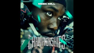 MEEK MILL | CHAMPIONSHIPS | ALBUM REVIEW 🔥🔥