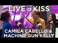 Camila Cabello & Machine Gun Kelly talk Bad Things, bald heads & more!