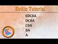 #75 Kotlin Tutorial   12. For loop Patterns Program