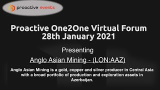 anglo-asian-mining-present-at-the-proactive-one2one-virtual-forum-29-01-2021