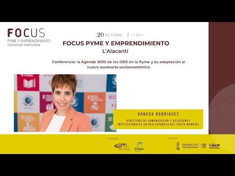 La agenda 2030 de los ODS en la Pyme y su adaptación al nuevo escenario socioeconómico - Focus Pyme y Emprendimiento Alacantí 20[;;;][;;;]