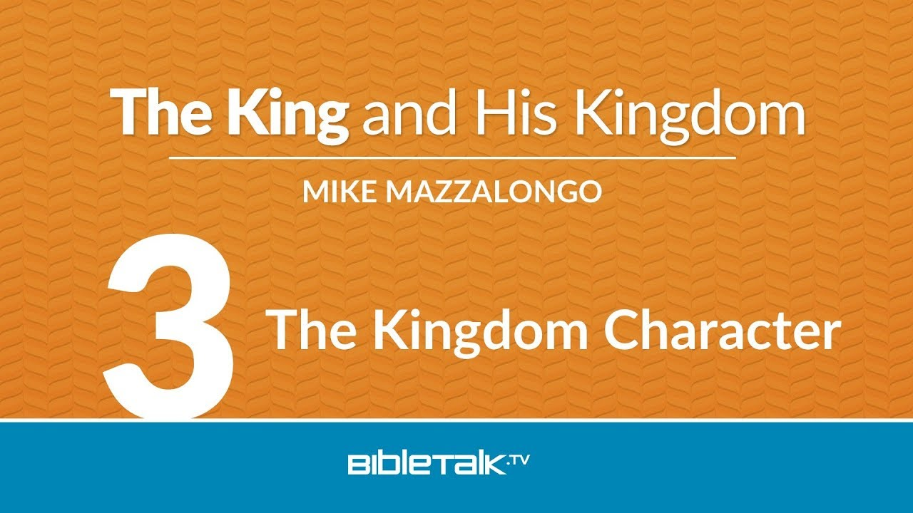 3. The Kingdom Character