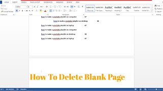 how to delete blank page in word 2013, Delete unwanted blank page in MS Word 2016, Word 2010, 2007.