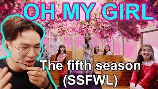 [MV Reaction] OH MY GIRL - 'The fifth season (SSFWL)'