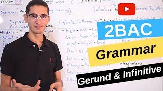 Gerund, Infinitive or both - Grammar 2BAC