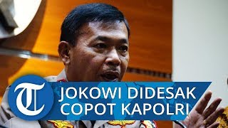 Jokowi Didesak Copot Kapolri Idham Azis Jika Tak Bisa Ungkap Kasus Novel Baswedan