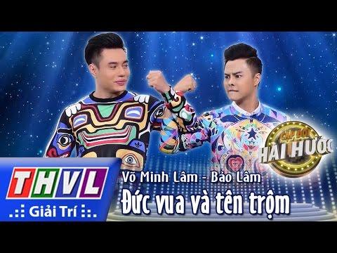 THVL l Cặp đôi hài hước - Tập 6 [3]: Đức vua và tên trộm - Võ Minh Lâm, Bảo Lâm