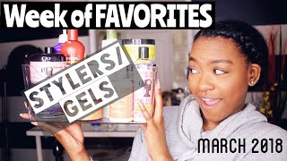 Best Stylers/Gels for Natural Hair | Week of Favs March 2018