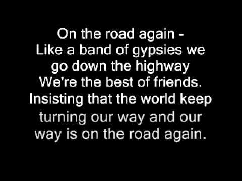 Lyrics To on the road again Willie Nelson