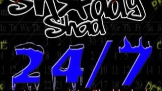 Shaddy Shad - 24/7 (produced by Battle Roy)