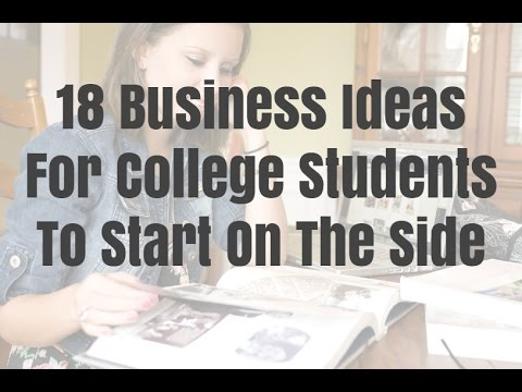 , title : '18 Business Ideas For College Students To Start On The Side