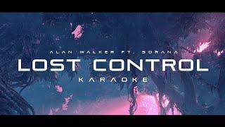 Alan Walker - Lost Control (feat. Sorana) (Karaoke)