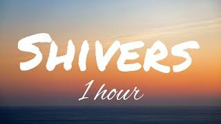 「1 HOUR LOOP」Ed Sheeran - Shivers // lyrics