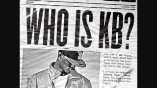 KB - Brand New (Who is KB? Mixtape)