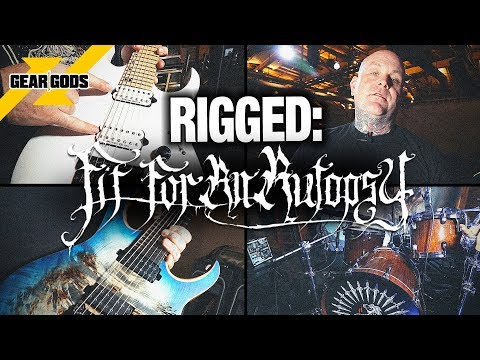RIGGED: Fit For An Autopsy | GEAR GODS