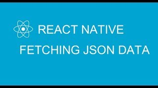 #12 Fetching Json data in React Native