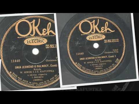 Polish 78rpm recordings, 1929. OKeh 11440. Dnia Jednego o Północy, kolęda. Pt. 1&2