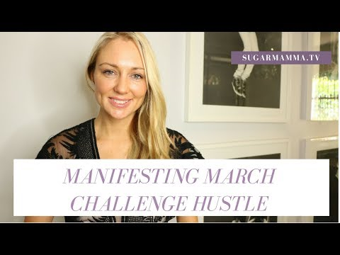 Manifesting Money March VLOG Challenge HUSTLE! || SugarMammaTV || Canna