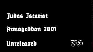 Judas Iscariot - Armageddon 2001 - Unreleased