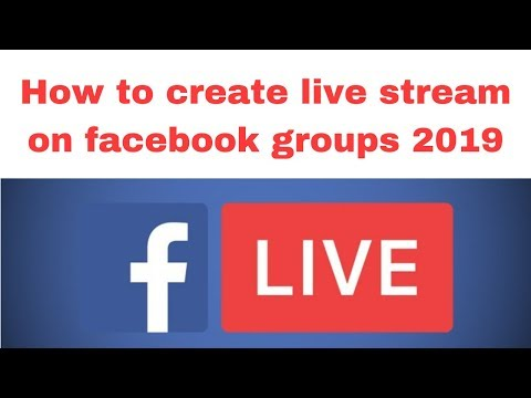 How to create live stream on facebook groups 2019