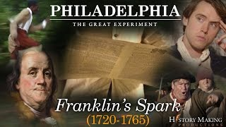 Benjamin Franklin | 1720 - 1765 | How He Changed the World