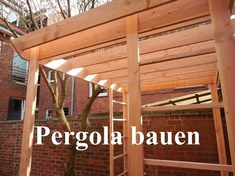 Eine Pergola und Rankhilfen bauen