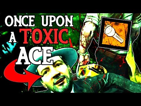 Once Upon A Toxic Ace - Dead by Daylight - No0b3