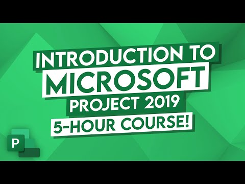 Microsoft Project 2019 Tutorial - 5 Hour MS Project Course for ...
