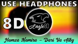 Hamza Namira - Dari Ya Alby   8D Audio ????Use Headphone   حمزة نمرة داري يا قلبي