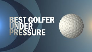 Fan Essentials: Best Golfer Under Pressure