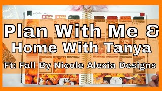 Plan With Me & Home With Tanya 📒✏️ Fall by Nicole Alexia Designs