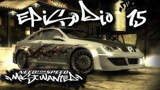 "Need For Speed Most Wanted | Episodio 15 | ""Aumenta la Dificultad"""