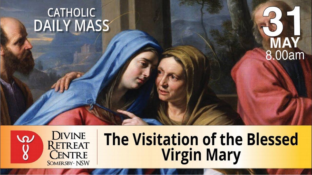 Catholic Mass Online 31st May 2021 Today Mass